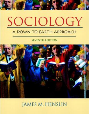Sociology a Down To Earth Approach 7ed