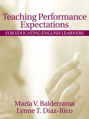 Teaching Performance Expectations for Educating English Learners