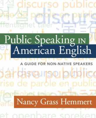 Public Speaking in American English: A Guide for Non-Native Speakers