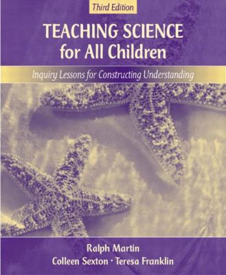 Teaching Science for All Children Inquiry Lessons for Constructing Understanding