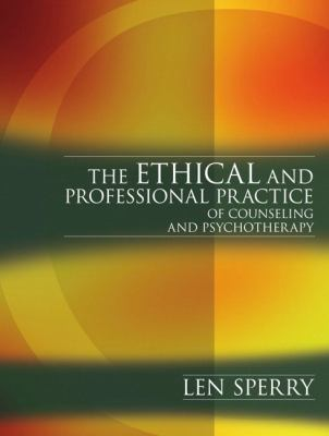 Ethical And Professional Practice of Counseling And Psychotherapy