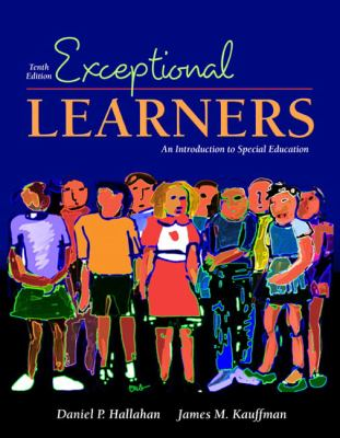 Exceptional Learners Introduction to Special Education