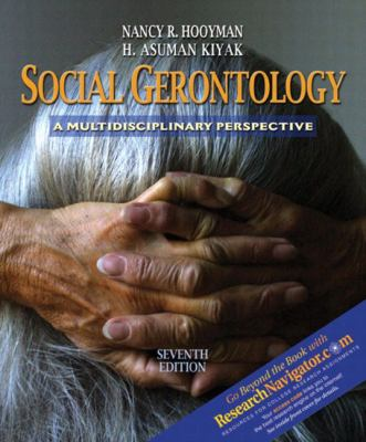 Social Gerontology With Research Navigator A Multidisciplinary Perspective