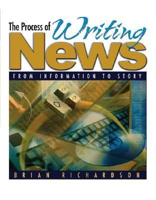 Process of Writing News From Information to Story