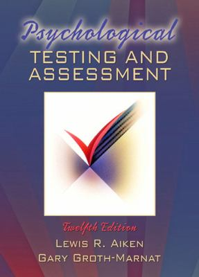 Psychological Testing and Assessment (12th Edition)