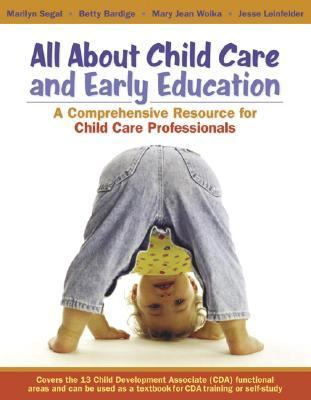 All About Child Care And Early Education A Comprehensive Resource for Child Care Professionals