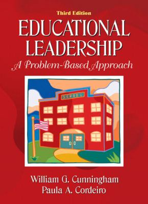 Educational Leadership A Problem-Based Approach