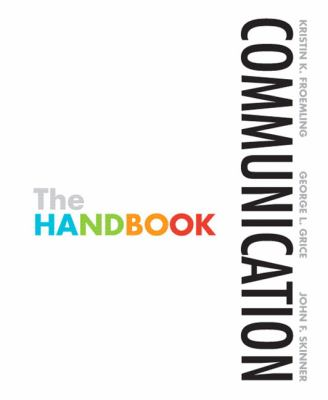 Communication: The Handbook (MyCommunicationLab Series)