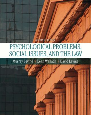 Psychological Problems, Social Issues, and the Law