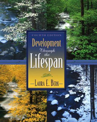 Development Through the Lifespan (4th Edition)