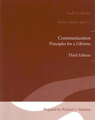 Study Guide for Communication: Principles for Lifetime
