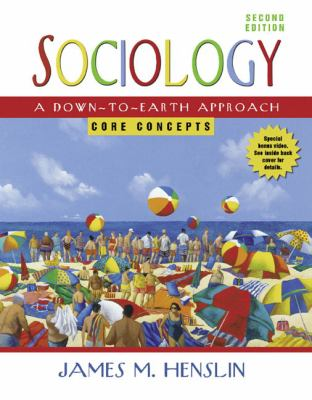 Sociology A Down-to-earth Approach, Core Concepts