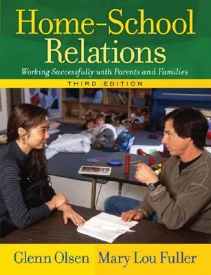 Home-School Relations: Working Successfully with Parents and Families (3rd Edition)