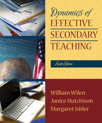 Dynamics of Effective Secondary Teaching (6th Edition)
