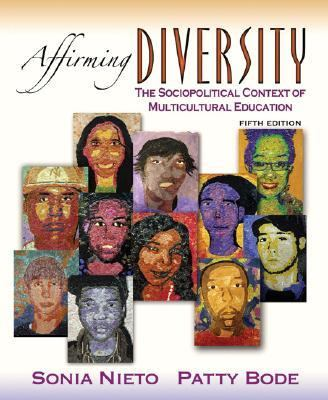 Affirming Diversity The Sociopolitical Context of Multicultural Education