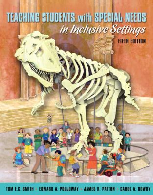 Teaching Students with Special Needs in Inclusive Settings (5th Edition)