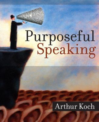 Purposeful Speaking