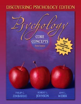 Psychology Core Concepts, Discovering Psychology Edition