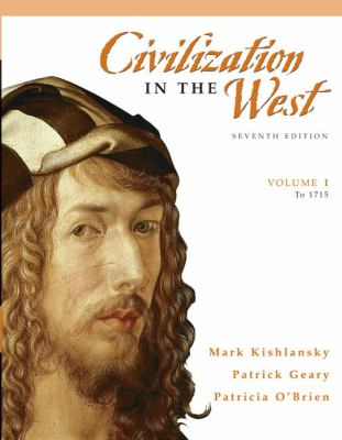 Civilization in the West, Volume 1 (to 1715) (7th Edition)