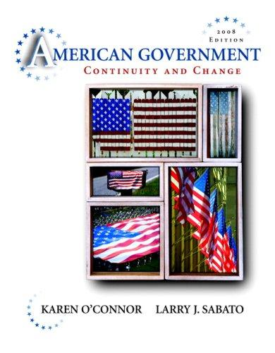 American Government: Continuity and Change, 2008 Edition Value Package (includes MyPoliSciLab CourseCompass with E-Book Student Access  for American Government)