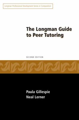 Longman Guide to Peer Tutoring (2nd Edition)