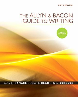 The Allyn & Bacon Guide to Writing: Brief Edition (5th Edition)