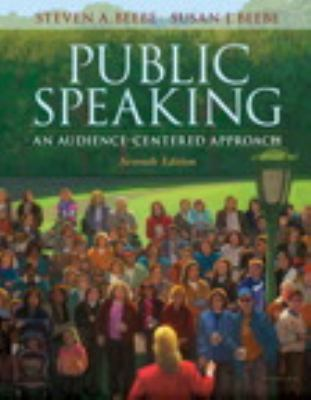 Public Speaking: An Audience-Centered Approach, Books a la Carte Plus MySpeechLab (7th Edition)