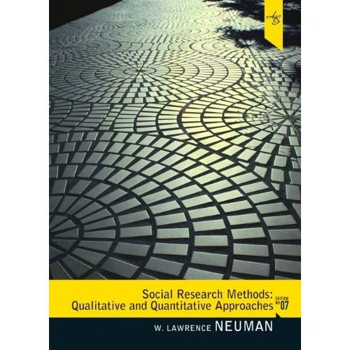 Social Research Methods: Qualitative and Quantitative Approaches (7th Edition)