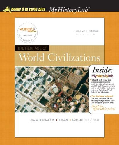 Heritage of World Civilizations, Volume I, Unbound  Value Pack (includes Sourcebook in World History, Volume One & MyHistoryLab Student Access  for World / Western Civ., 2-semester )