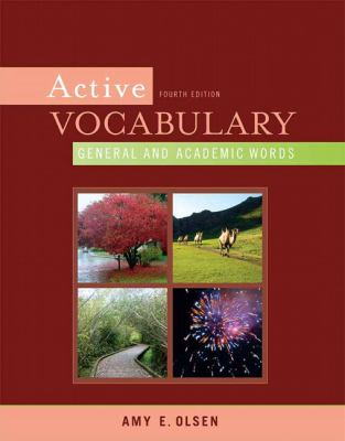 Active Vocabulary: General and Academic Words (4th Edition)