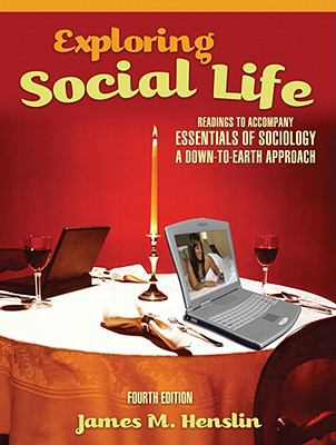 Exploring Social Life: Readings to Accompany Essentials of Sociology: A Down-to-Earth Approach (4th Edition)