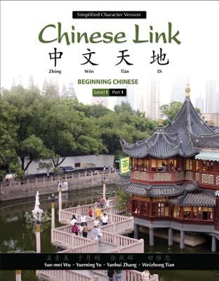 Chinese Link: Beginning Chinese, Simplified Character Version Level 1/Part 1 (2nd Edition)