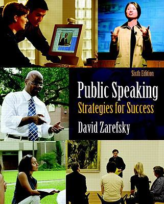 Public Speaking (6th Edition) (MySpeechLab Series)