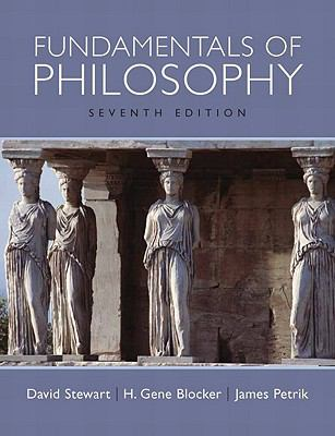 Fundamentals of Philosophy (7th Edition)