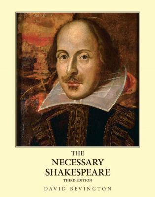 The Necessary Shakespeare