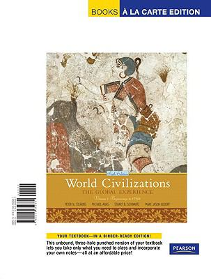 World Civilizations: The Global Experience, Volume 1, Books a la Carte Edition