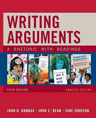 Writing Arguments, Concise Edition: A Rhetoric with Readings (5th Edition)
