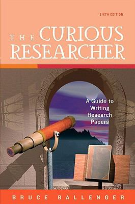 Curious Researcher, The (6th Edition)