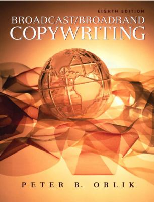 Broadcast/Broadband Copywriting (8th Edition)