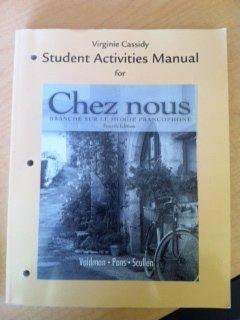 Student Activities Manual for Chez nous: Branch sur le monde francophone