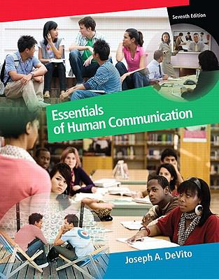 Essentials of Human Communication (7th Edition)