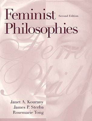 Feminist Philosophies: Problemsoriesnd Applications- (Value Pack w/MySearchLab)