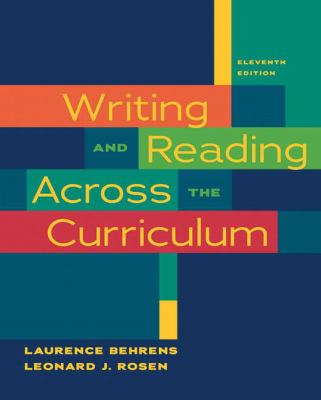 Writing and Reading Across the Curriculum (11th Edition)