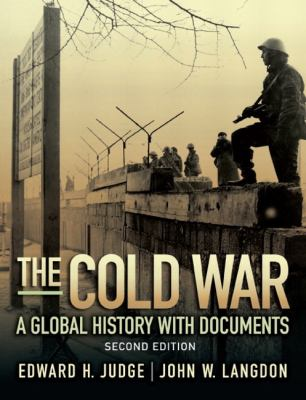 The Cold War: A Global History with Documents (2nd Edition)
