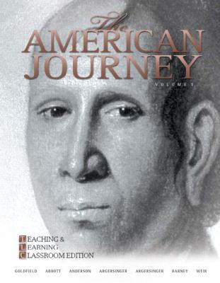 The American Journey: Teaching and Learning Classroom Update Edition, Volume 1 (5th Edition)