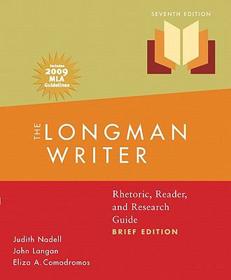 Longman Writer, The, Brief Edition, MLA Update Edition: Rhetoric, Reader, and Research Guide (7th Edition)