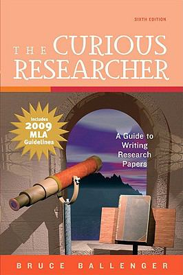 The Curious Researcher, MLA Update Edition (6th Edition)