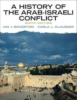 History of the Arab-Israeli Conflict , A (6th Edition)