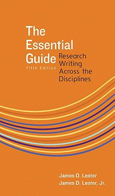 The Essential Guide: Research Writing Across the Disciplines (5th Edition)