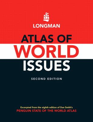 Longman Atlas of World Issues, Interntional Relations: 2010-2011 Update